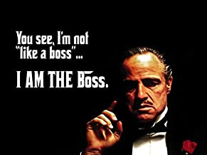 "777 Tri-Seven Entertainment The Meme Quote I'm Not Like Boss Art Print Godfather Poster, 24""x18"""