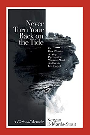 Never Turn Your Back on the Tide