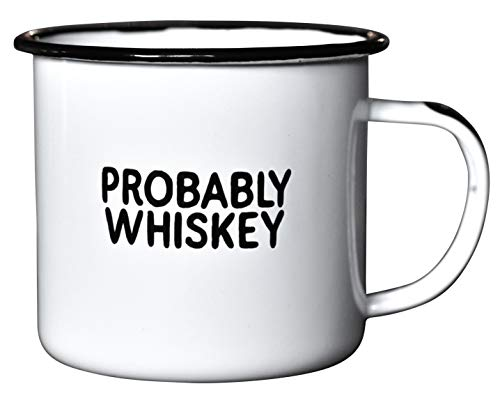 "PROBABLY WHISKEY Enamel ""Coffee"" Mug"