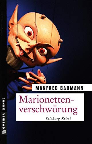 Marionettenverschwörung: Meranas siebter Fall (Kriminalromane im GMEINER-Verlag)