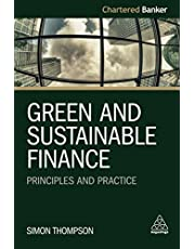 Green and Sustainable Finance: Principles and Practice: 6 (Chartered Banker Series, 6)