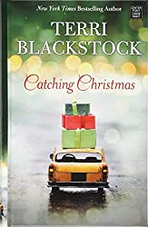 Christmas Books: Catching Christmas by Terri Blackstock. christmas books, christmas novels, christmas literature, christmas fiction, christmas books list, new christmas books, christmas books for adults, christmas books adults, christmas books classics, christmas books chick lit, christmas love books, christmas books romance, christmas books novels, christmas books popular, christmas books to read, christmas books kindle, christmas books on amazon, christmas books gift guide, holiday books, holiday novels, holiday literature, holiday fiction, christmas reading list, christmas authors