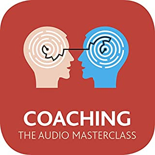 Coaching: The Audio Masterclass                   By:                                                                                                                                 Amanda Vickers,                                                                                        Steve Bavister,                                                                                        Jeremy Raymond                               Narrated by:                                                                                                                                 Richard Lyddon                      Length: 15 hrs and 31 mins     Not rated yet     Overall 0.0