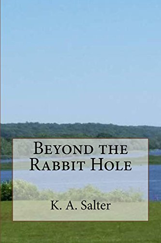 Beyond the Rabbit Hole (English Edition) eBook: Salter, K. A. ...
