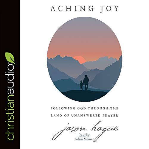 Aching Joy audiobook cover art