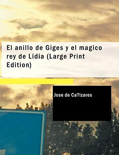 El anillo de Giges y el mágico rey de Lidia (Large Print Edition)