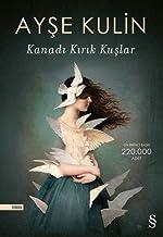 Kanadi Kirik Kuslar (Turkish Edition)