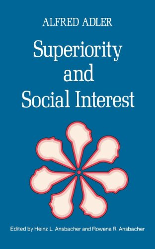 Compare Textbook Prices for Superiority And Social Interest: A Collection Of Later Writings Revised Edition ISBN 9780393009101 by Alfred, Adler