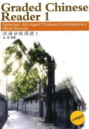 Graded Chinese Reader 1 (with 1 MP3 CD) (Chinese and English Edition)