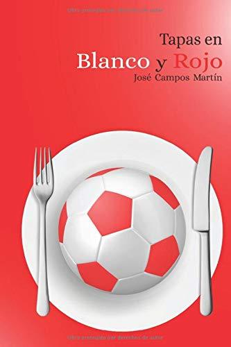 Tapas en Blanco y Rojo: Conoce las 150 Tapas de los Mejores Futbolistas del Sevilla FC (1905-2018)