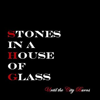 Stones in a House of Glass