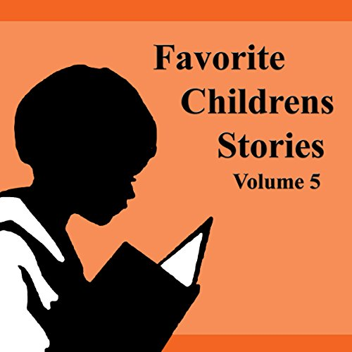 Favorite Children's Stories, Volume 5 audiobook cover art