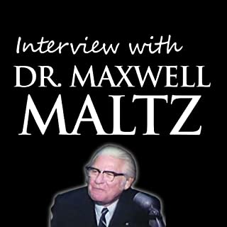 Interview with Dr. Maxwell Maltz                   By:                                                                                                                                 Maxwell Maltz                               Narrated by:                                                                                                                                 Maxwell Maltz                      Length: 37 mins     21 ratings     Overall 4.7