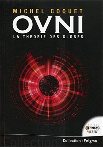 Ovnis - La théorie des globes
