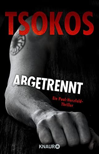 Abgetrennt (Herzfeld 3): True-Crime-Thriller (Die Paul Herzfeld-Reihe)