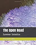 The Open Road: Summer Solastice