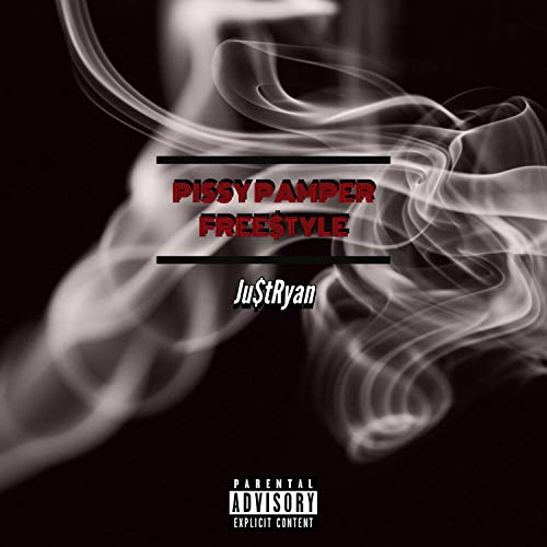 Pissy Pamper Freestyle [Explicit]