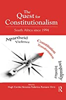 The Quest for Constitutionalism: South Africa since 1994