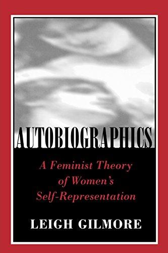 Autobiographics: A Feminist Theory of Women's Self-Representation (Reading Women Writing)