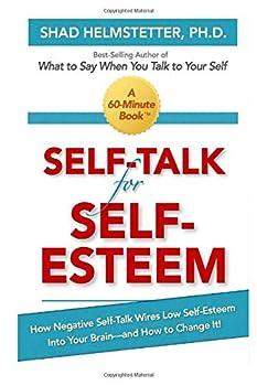Paperback Self-Talk for Self-Esteem Book
