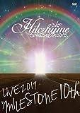 "Hilcrhyme LIVE 2019""MILESTONE 10th"""
