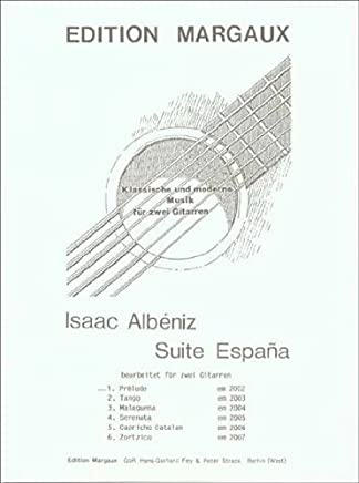 Prelude: No. 1 from Suite Espana (Edition Margaux) (Spanish Edition)