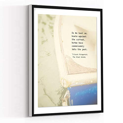 CANVAS PICTURES FOR WALL,blue wall art,beach wall art,Scott Fitzgerald Quote Print,So We Beat On Boats Against the Current,Last Line of Great Gatsby,12''x18'' Framed Modern Canvas Wall Art,
