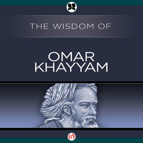 Wisdom of Omar Khayyam audiobook cover art