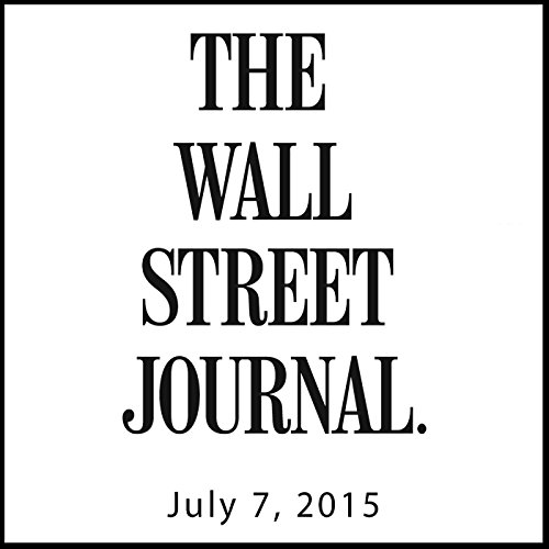 The Morning Read from The Wall Street Journal, July 07, 2015 copertina