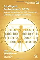 Intelligent Environments 2020: Workshop Proceedings of the 16th International Conference on Intelligent Environments (Ambient Intelligence and Smart Environments)