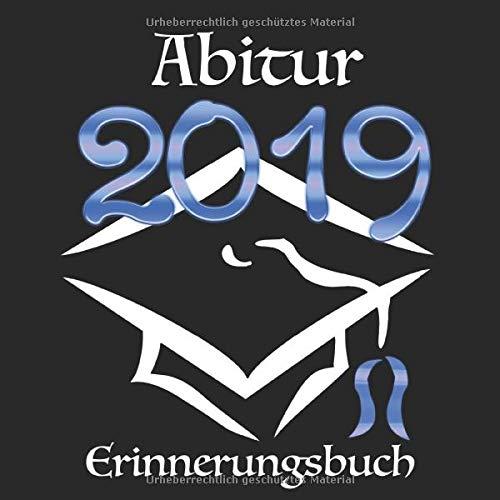 Abitur 2019: Erinnerungsbuch I Modernes Cover in Schwarz & Blau I Die schönsten Erinnerungen &...