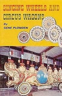 Singing Wheels and Circus Wagons