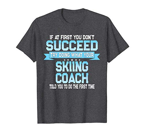 xinhengchang3506 Fun Water or Snow Skier Coach Gift Funny Skiing Saying T-Shirt L