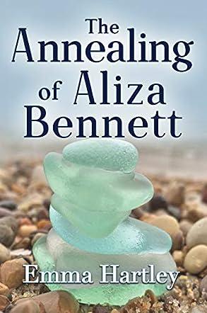 The Annealing of Aliza Bennett
