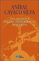 Uma experiência de Social-Democracia Moderna (Portuguese Edition)