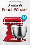 Recettes de Robot Pâtissier: Des recettes simples, classiques et inratables vous permettront de vous faire plaisir.