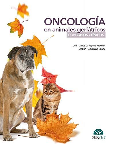Oncología en animales geriatrícos. Casos clínicos - Libros de veterinaria - Editorial Servet