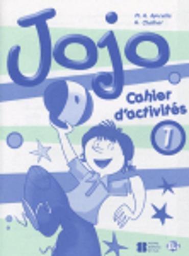 Jojo. Cahier. Per la Scuola elementare (Vol. 1): Cahier d'activités