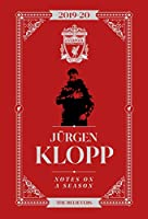 Jurgen Klopp: Notes On A Season: Liverpool FC