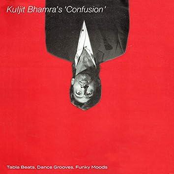 "Kuljit Bhamra's ""Confusion"" (Tabla Beats, Dance Grooves, Funky Moods)"