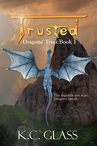 Book: Trusted - Dragons' Trust Book 1 by Krista Wayment
