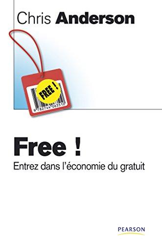 free entrez dans l ?conomie du gratuit