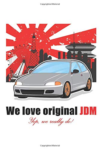 we love original JDM: oldschool japan tuning Notizbuch Honda Nissan Toyota