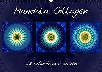 Mandala Collagen mit aufmunternden Spruechen (Wandkalender 2022 DIN A2 quer): Farbharmonische Mandala Collagen (Monatskalender, 14 Seiten )
