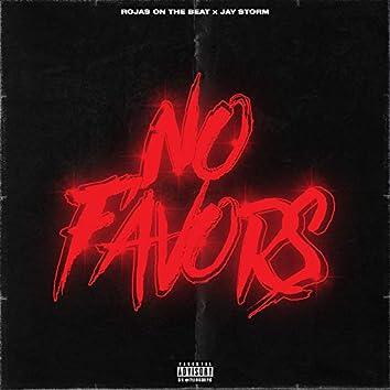 No Favors