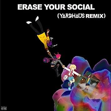 Erase Your Social (Remix)