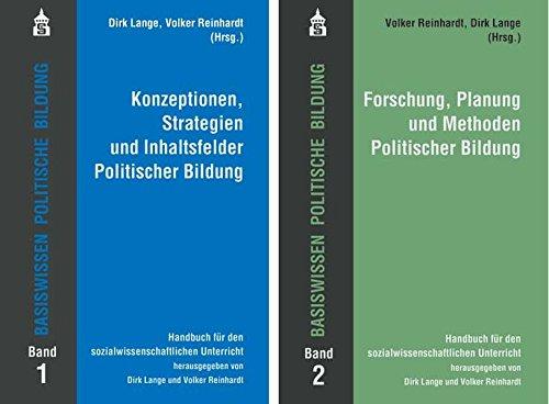 Basiswissen Politische Bildung Band 1+2: Band 1: Konzeptionen, Strategien und Inhaltsfelder Politischer Bildung. Band 2: Forschung, Planung und ... ... für den sozialwissenschaftlichen Unterricht