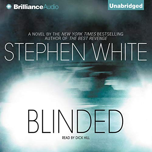 Blinded Audiobook By Stephen White cover art