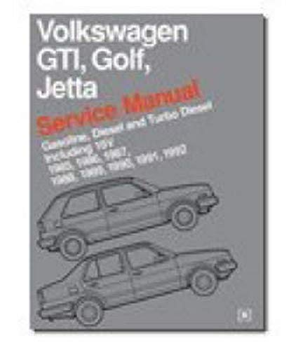 Volkswagen Gti, Golf, Jetta: Service Manual : Gasoline, Diesel and Turbo Diesel Including 16V 1985, 1986, 1987, 1988, 1989, 1990, 1991, 1992