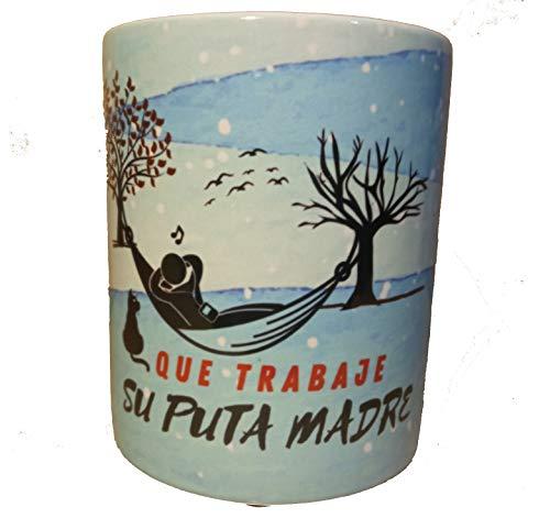 Taza Graciosa Ideal Para Regalo MUG Diseño Original. Taza(Que Trabaje)